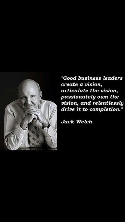 welch quotes 17 best images about office leadership on