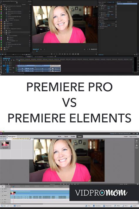 Adobe Premiere Pro Vs Elements | adobe premiere pro vs premiere elements what s the
