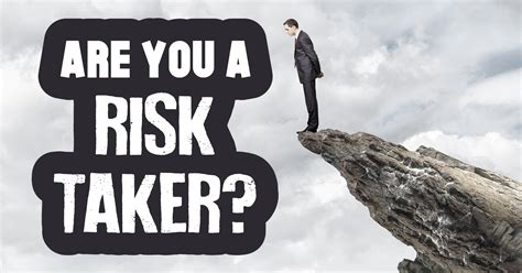 Your A are you a risk taker quiz quizony