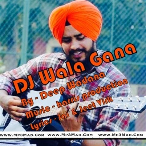 download mp3 dj gana dj wala gana deep wadana punjabi single track mp3mad com