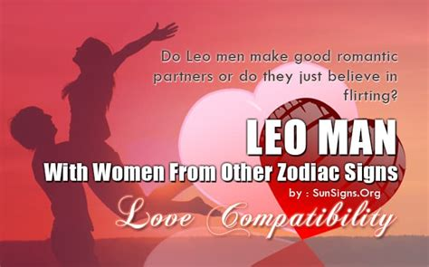 leo man in bed leo man compatibility with women from other zodiac signs
