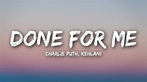 charlie puth kehlani done for me lyrics charlie puth done for me lyrics lyrics video feat