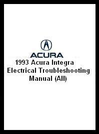 service and repair manuals 1993 acura integra security system 1993 acura integra electrical troubleshooting manual all
