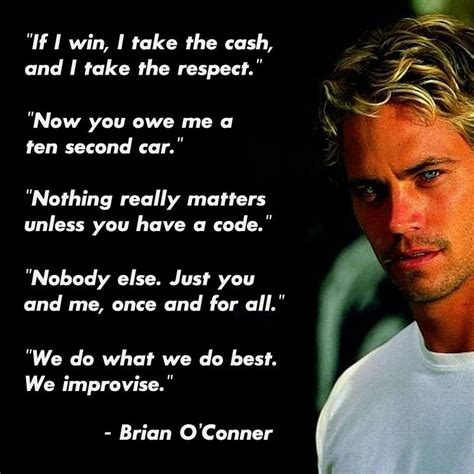 fast and furious quotes dom fast and the furious quotes between brian s quotes and