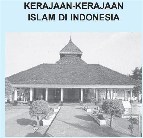 Memupuk Kehidupan Di Nusantara kehidupan kerajaan kerajaan islam di indonesia guru sejarah