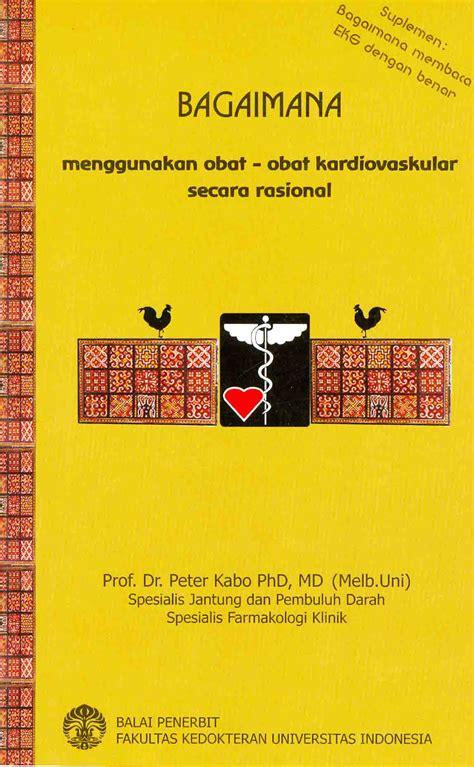 Onkologi Klinik Edisi Kedua bagaimana menggunakan obat obat kardiovaskular secara rasional