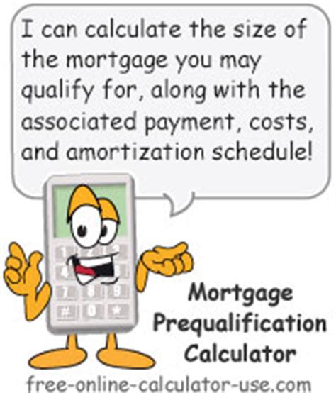 mortgage prequalification calculator how much house can