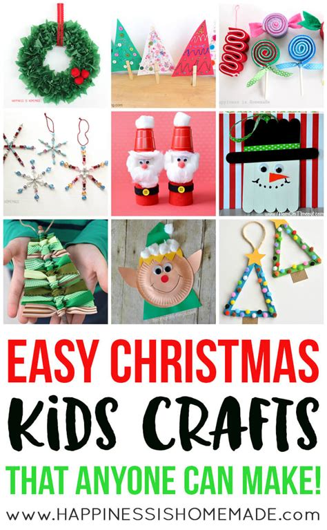 How To Make Holiday Crafts - easy christmas kids crafts that anyone can make happiness is homemade