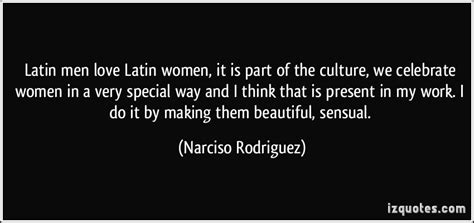 beautiful spanish women quotes latin men love latin women it is part of the culture we