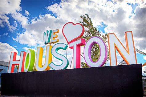 we love houston sign we