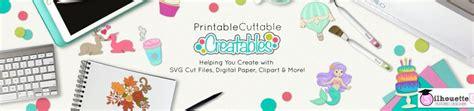 Printable Cuttable Creatables