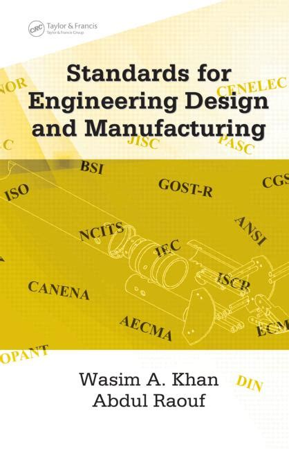 design for manufacturing requirements standards for engineering design and manufacturing crc