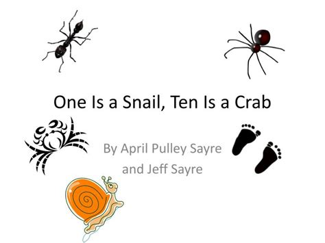 one is a snail ppt one is a snail ten is a crab powerpoint presentation id 3064223