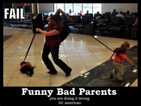 Bad Parent Meme - funny bad parent memes photos best funny pictures