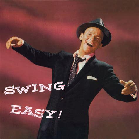 sinatra swing easy frank sinatra swing easy songs four young black coff