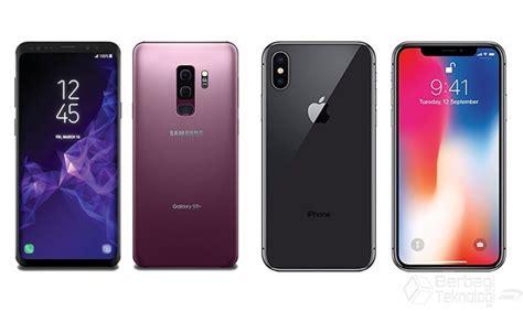 Harga Samsung Iphone X adu canggih iphone x vs samsung galaxy s9 plus bagus mana