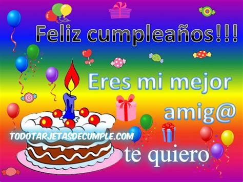 imagenes de cumpleaños para tu mejor amigo descargar tarjetas de cumplea 241 os para amigos y amigas