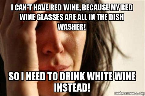 Red Wine Meme - red wine glass memes