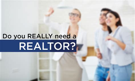 do i need to hire a realtor if i am buying a home in
