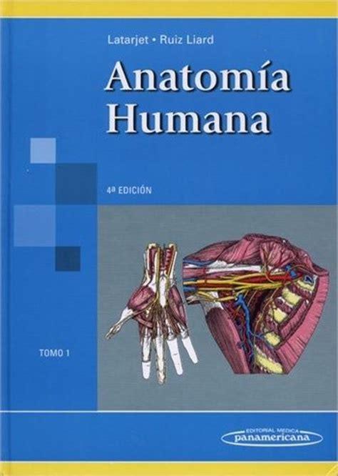 anatomia de latarjet ruiz 4 edicion pdf descargar libros latarjet anatomia humana 2 tomos autores michel