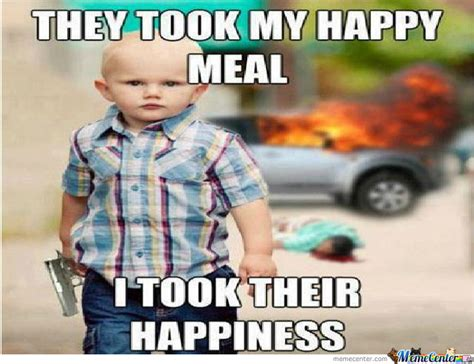 Happy Meal Meme - nobody touches my happy meal by zombiepedobear meme center