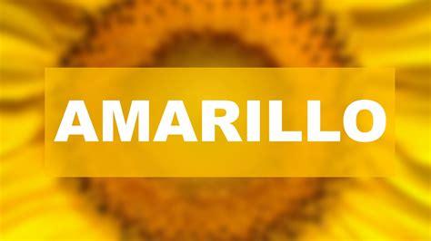 color amarillo significado color amarillo significado de los