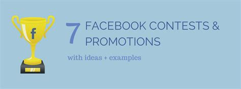 Facebook Sweepstake - 7 facebook contest and promotion ideas with exles
