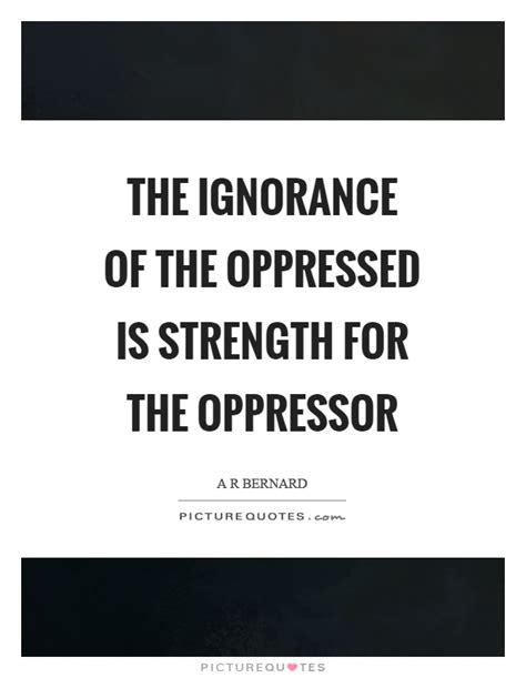 quotes about women and oppression in the elizabethan era oppressed quotes oppressed sayings oppressed picture