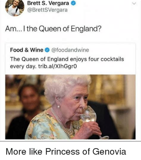 Queen Of England Memes - brett s vergara am i the queen of england food wine the