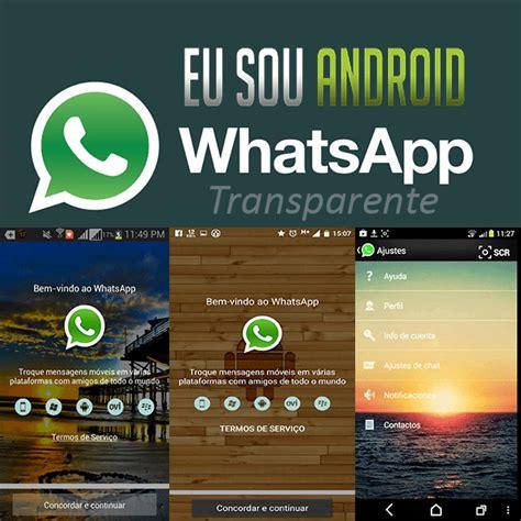 Tutorial Whatsapp Transparente | android l eu sou android