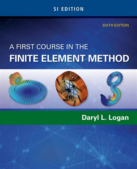 A Course In Finite Elements a course in the finite element method si edition