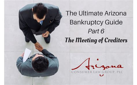 section 341 meeting the ultimate arizona bankruptcy guide pt 6 the
