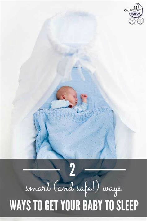 Ways To Get Your Baby To Sleep In Their Crib Two Smart And Safe Ways To Get Your Baby To Sleep Babies The O Jays And Sleep