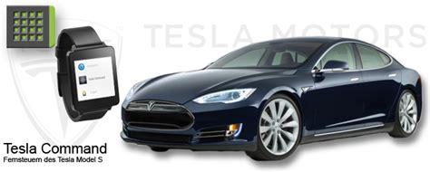 Steuern Für Auto by Tesla Command Steuern Des Tesla Model S Mit Android Wear