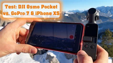 test dji osmo pocket vs gopro 7 black iphone xs