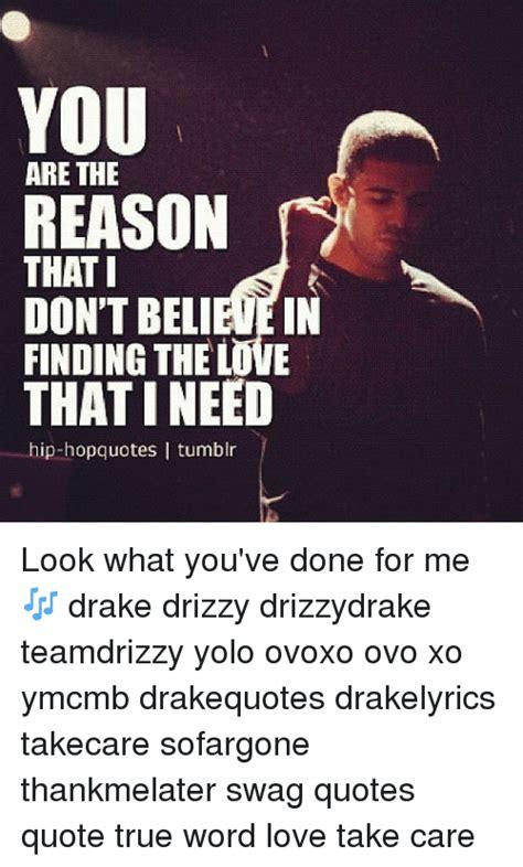drake look what you ve done remix 25 best memes about drake lyrics drake tumblr and love