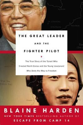 the great leader and the fighter pilot the true story of