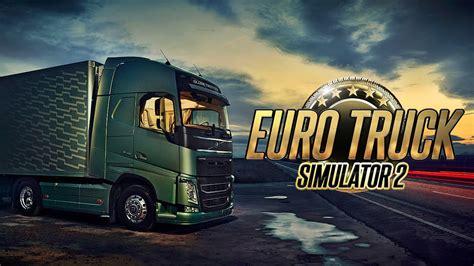 how to make euro truck simulator 2 full version euro truck simulator 2 hd 1080p youtube
