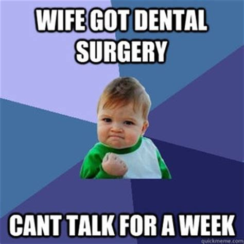 Oral Memes - dental surgery funny meme funny memes