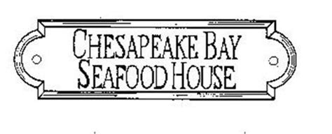 chesapeake bay seafood house chesapeake bay seafood house reviews brand information