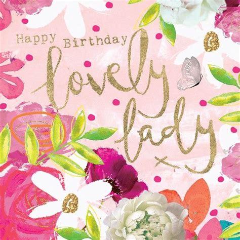 imagenes de happy birthday amy happy birthday beautiful lady happy birthday cards