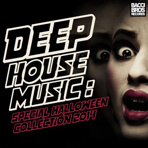 deep house music free download albums various deep house music special halloween collection 2014 at juno download
