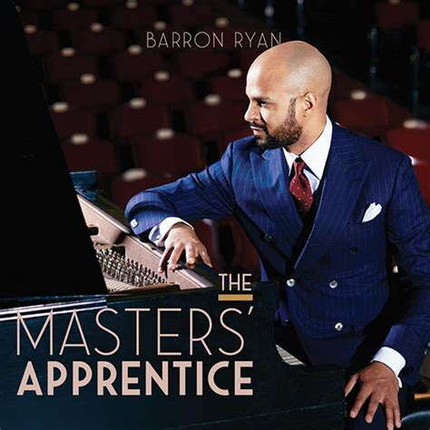 The Masters Apprentice by Concert Pianist Barron Releases Debut Album The