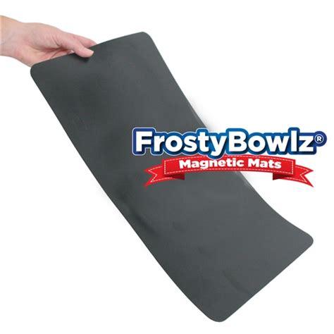 frostybowlz magnetic mat
