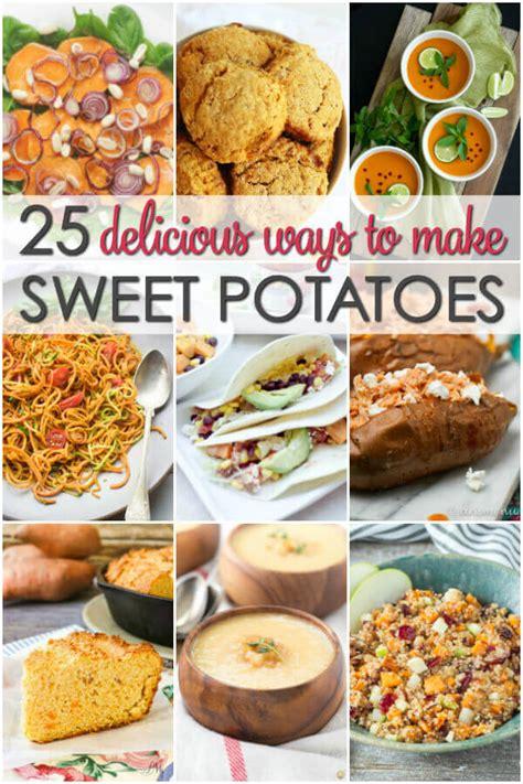 25 sweet potato recipes it is a keeper