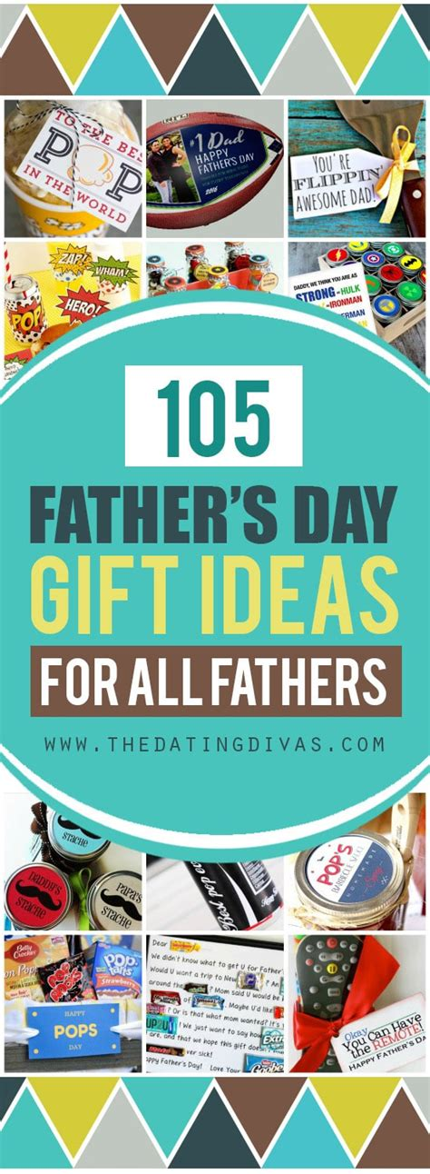 s day gift ideas 105 s day gift ideas for all fathers the dating divas