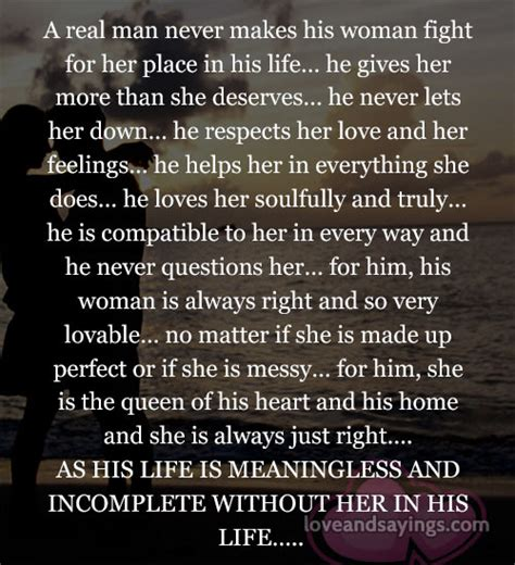 what men love in women insight into his mind a real man never makes his woman fight love and sayings