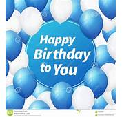 Happy Birthday Greeting Card With White And Blue Balloons