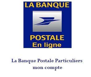 si鑒e de la banque postale labanquepostale fr mon compte banque postale