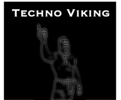 Know Your Meme Techno Viking - image 229055 technoviking know your meme